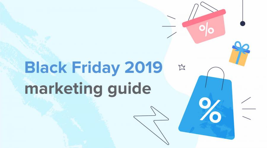 The complete Black Friday 2019 marketing guide for SMS, Messenger and push...